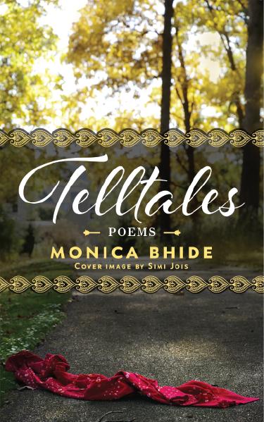 Telltales by Monica Bhide