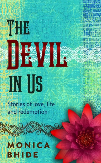 The Devil in Us by Monica Bhide