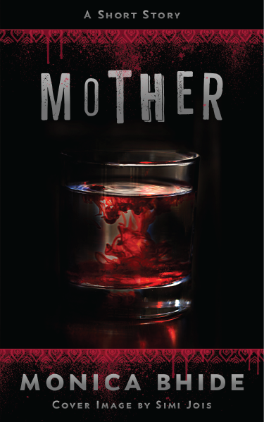 Mother by Monica Bhide