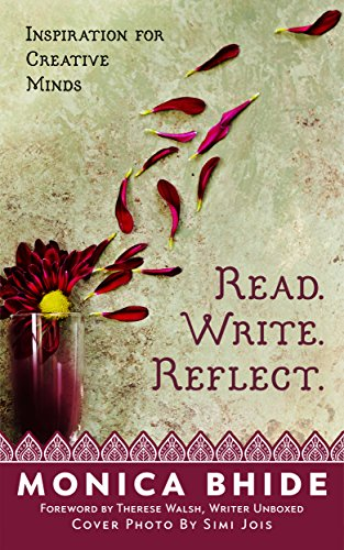 Read. Write. Reflect. by Monica Bhide
